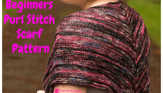 Purl Stitch Scarf Pattern Tutorial For Beginners