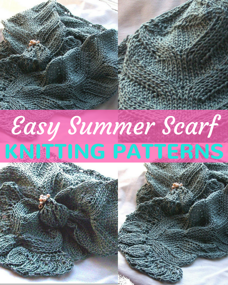 Easy Summer Scarf Knitting Patterns