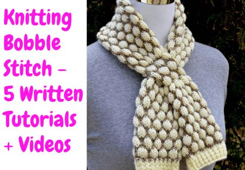 Knitting Bobble Stitch 5 Written Tutorials Videos Knitting News