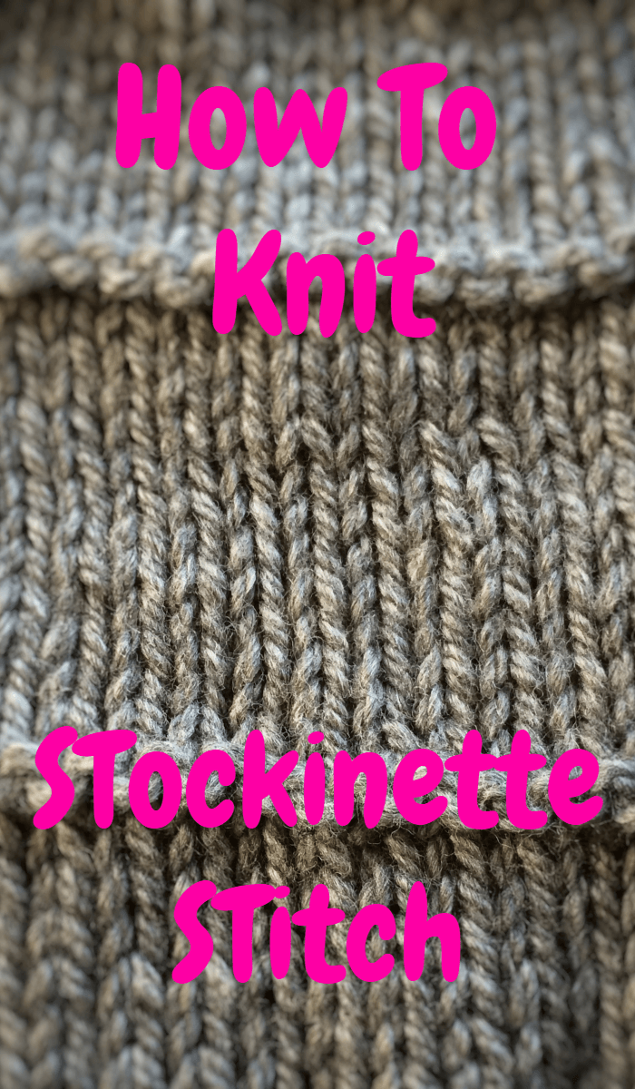 How To Knit Stockinette Stitch Free Tutorial