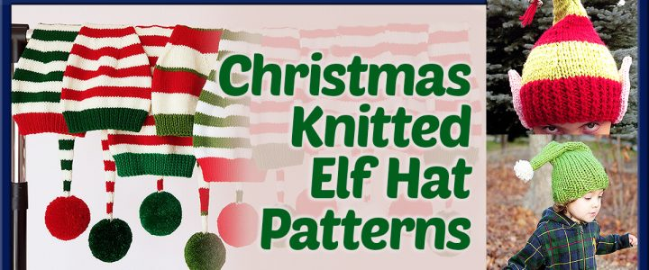 Christmas Knitted Elf Hat Patterns